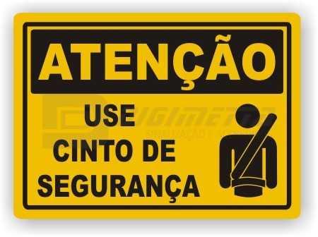 Placa: Atenção - Use Cinto de Segurança