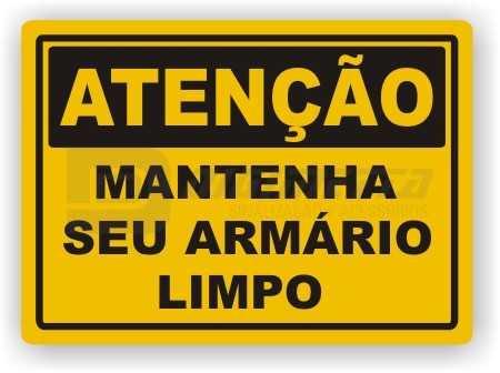 Placa: Atenção - Mantenha seu Armário Limpo