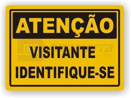 Placa: Atenção - Visitante Identifique-se