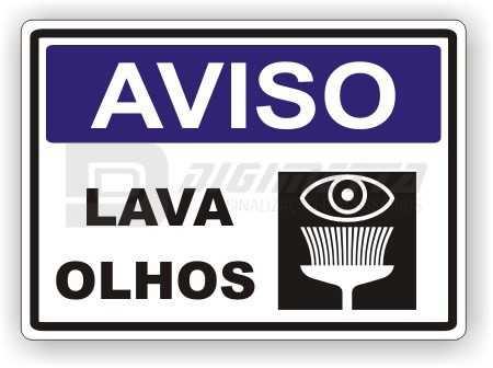 Placa: Aviso - Lava Olhos