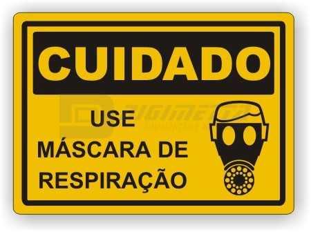 Placa: Cuidado - Use Máscara de Respiração
