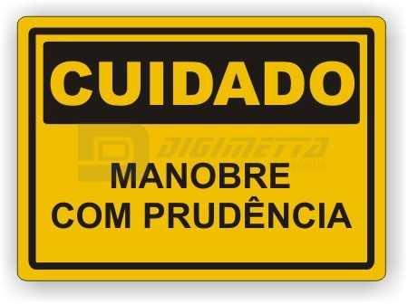 Placa: Cuidado - Manobre Com Prudência