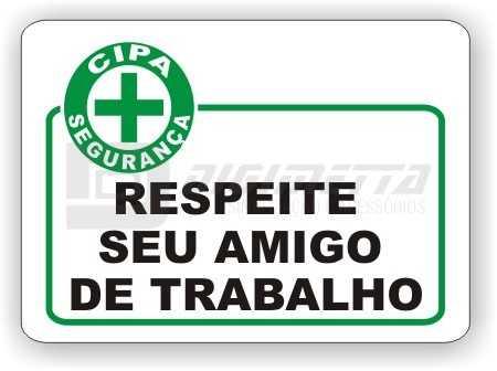 Placa: CIPA - Respeite Seu Amigo de Trabalho