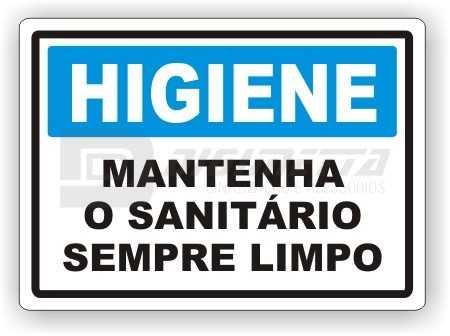 Placa: Higiene - Mantenha o Sanitário Sempre Limpo