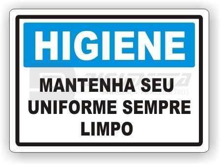 Placa: Higiene - Mantenha Seu Uniforme Sempre Limpo