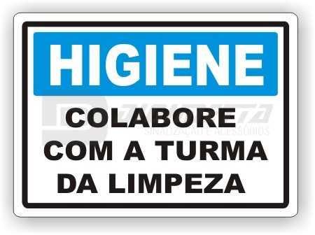 Placa: Higiene - Colabore Com a Turma da Limpeza