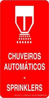 Placa para indicação de chuveiros automáticos - Splinkers / Medidas: 10 x 20 / 15 x 30 / 23 x 46 e 48 x 96 cm / Código FOT-468