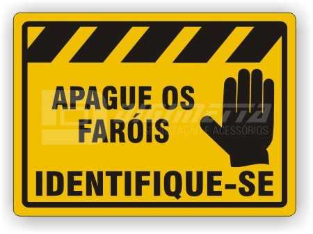 Placa: Apague os Faróis - Identifique-se