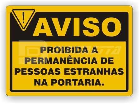 Placa: Proibida a Permanência de Pessoas Estranhas na Portaria