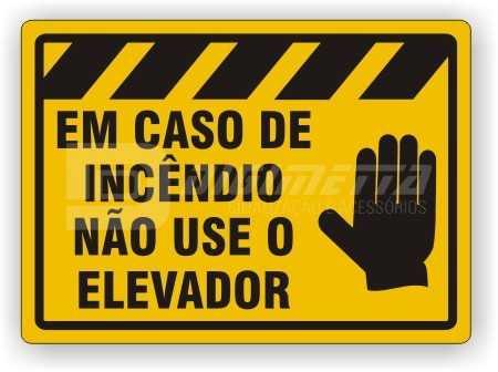 Placa: Em Caso de Incêndio Não Use o Elevador