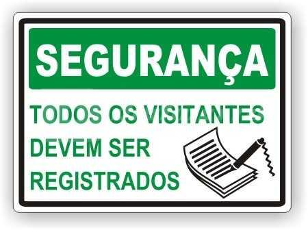 Placa: Todos os Visitantes Devem Ser Registrados