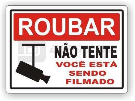 Placa: Roubar - Não Tente Você Está Sendo Filmado